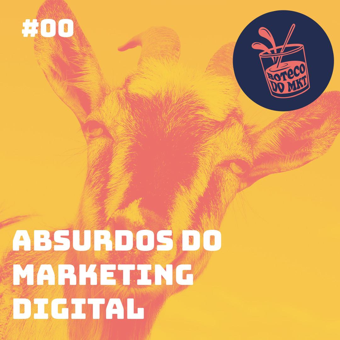 Absurdos do Marketing Digital