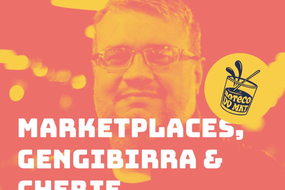 Marketplaces, Gengibirra & Cherie